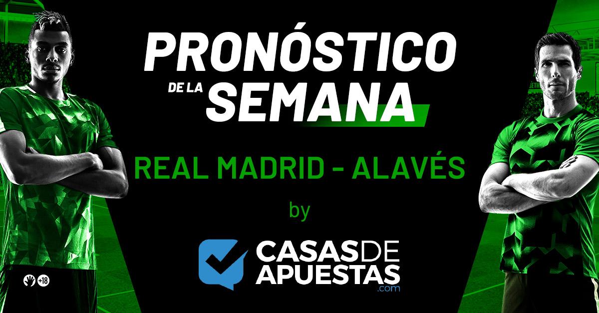 Pronósticos del Real Madrid Alavés