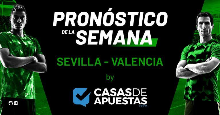 Pronostico del Sevilla Valencia