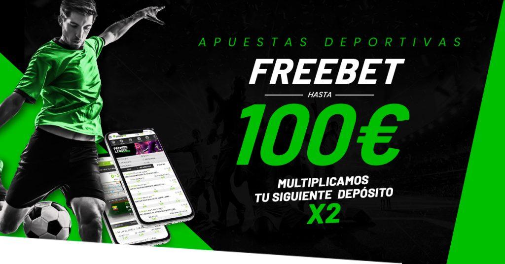 Freebet 100€ en apuestas deportivas